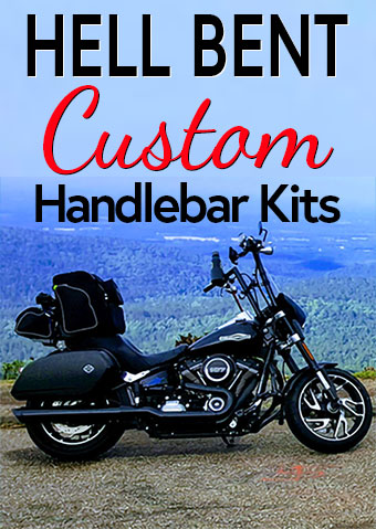 Hell Bent Custom Handlebar Kits